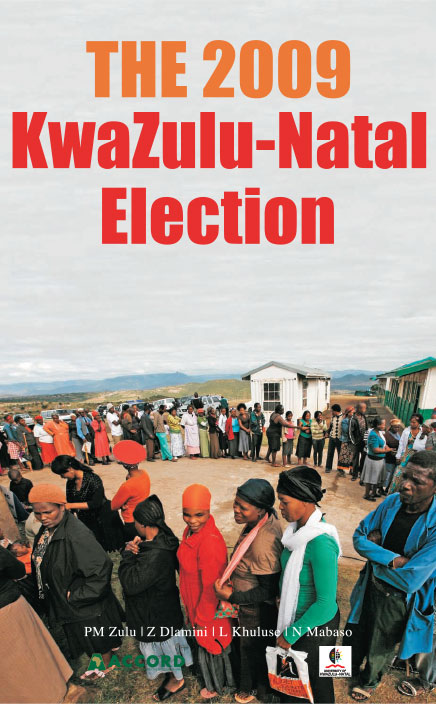 ACCORD - Report - The 2009 Kwazulu Natal Election