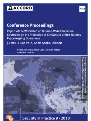 ACCORD - Report - Workshop on Mission Wide Protection Strategies on the PoC in United Nations Peacekeeping Operations