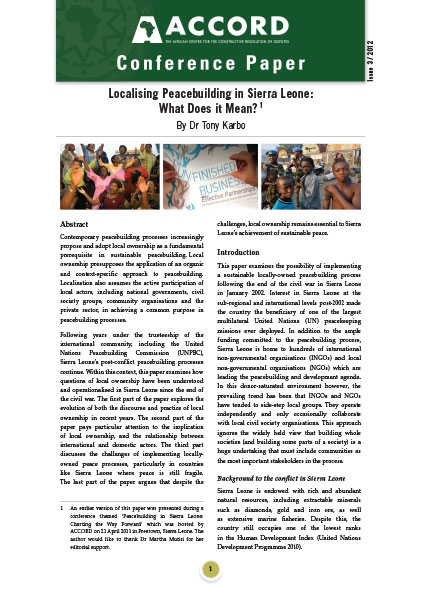 ACCORD - Conference Paper - 3-2012 - Localising Peacebuilding in Sierra Leone