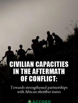 ACCORD - Report - Civilian Capacities in the Aftermath of Conflict