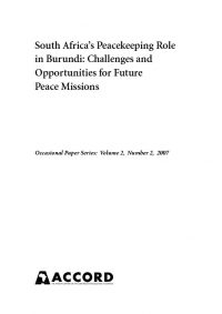 ACCORD - Occasional Paper - 2007-2 - South Africas Peacekeeping Role in Burundi