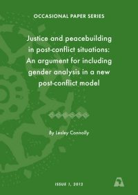 ACCORD - Occasional Paper - 2012-1 - Justice and peacebuilding in post conflict situations