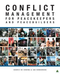 Conflict Management For Peacekeepers And Peacebuilders